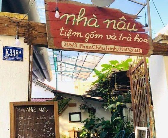 Nhà Nâu - Tiệm gốm và trà hoa - Đà Nẵng