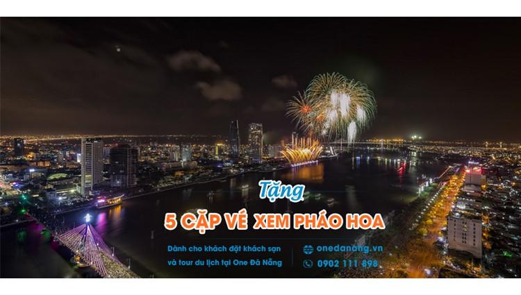 Du lịch Đà Nẵng, trúng ngay 5 cặp vé xem Lễ Hội Pháo Hoa Quốc Tế Đà Nẵng 2019