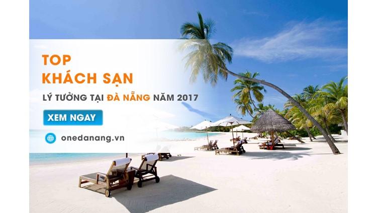 Top 10 khách sạn Đà Nẵng tốt nhất 2017